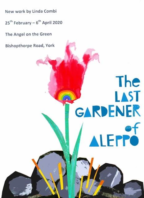 'The Last Gardener of Aleppo' exhibition poster
