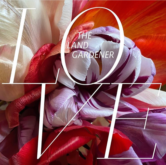 'THE LAND GARDENER – The Love Issue' cover