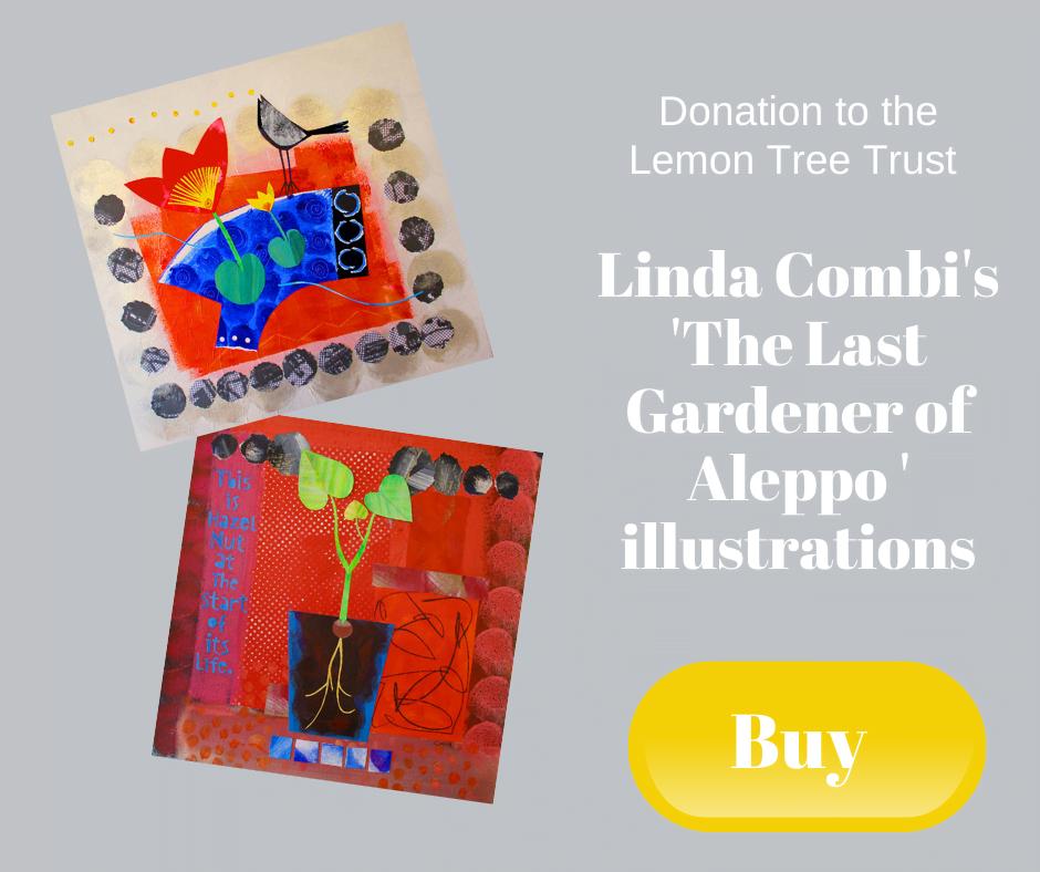 Donation to the Lemon Tree Trust - Linda Combi's 'The Last Gardener of Aleppo' illustrations